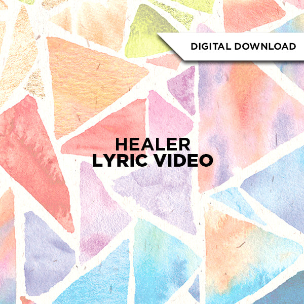 Healer Lyric Video