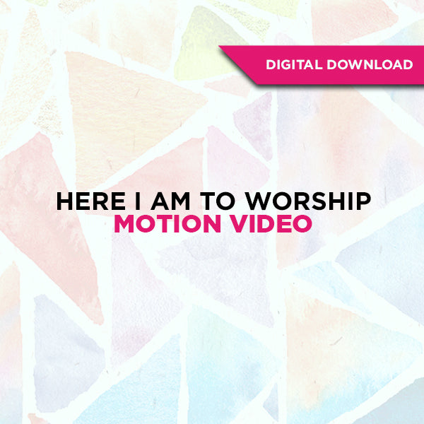 Here I Am To Worship Motion Video