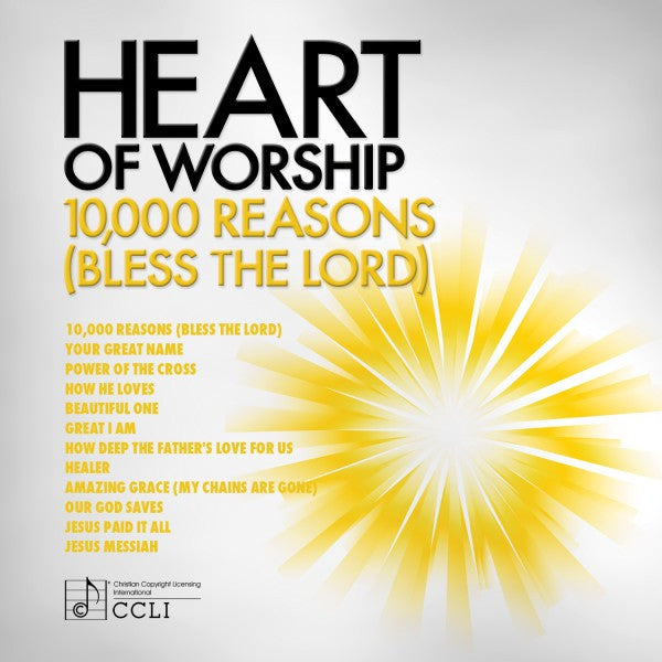 Heart of Worship: 10,000 Reasons (Bless the Lord)