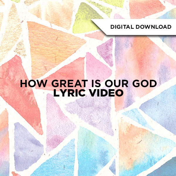 How Great is Our God Lyric Video
