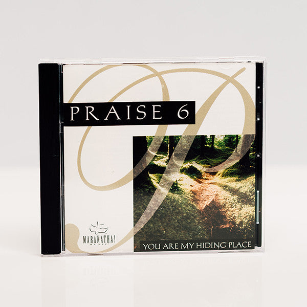 Praise 6: You Are My Hiding Place