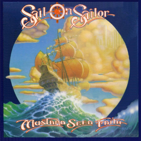 Sail on Sailor, Mustard Seed Faith