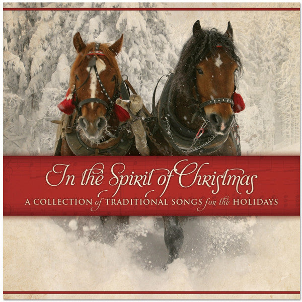 In The Spirit of Christmas: A Collection of Traditional Songs