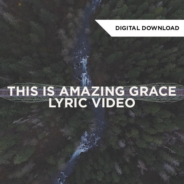This is Amazing Grace Lyric Video