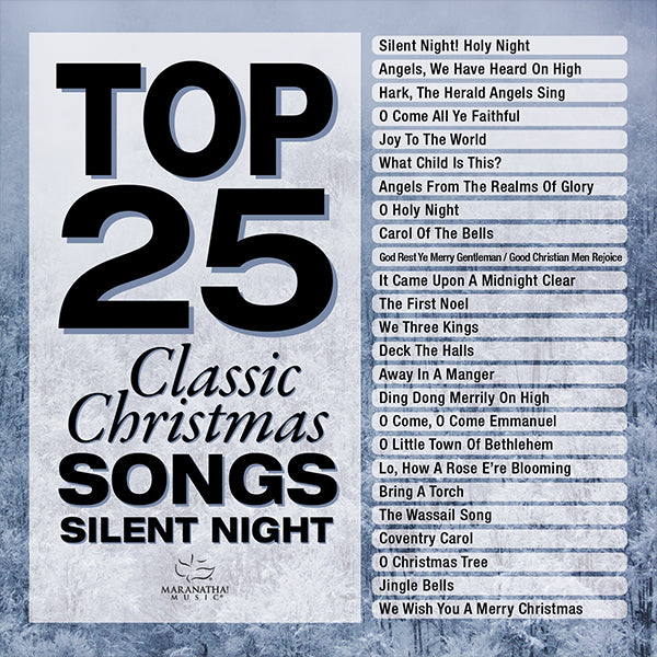 Top 25 Classic Christmas Songs: Silent Night