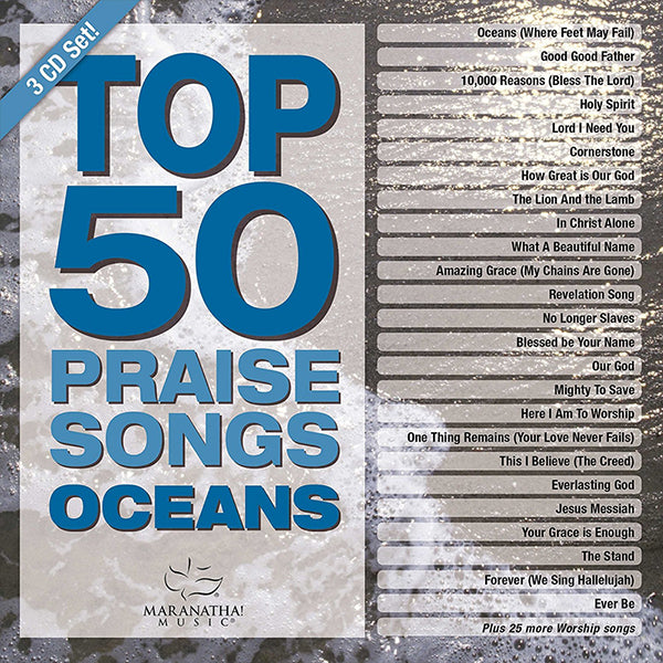 Top 50 Praise Songs: Oceans
