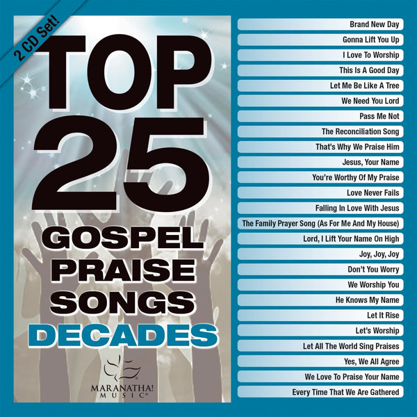 Top 25 Gospel Praise Songs Decades
