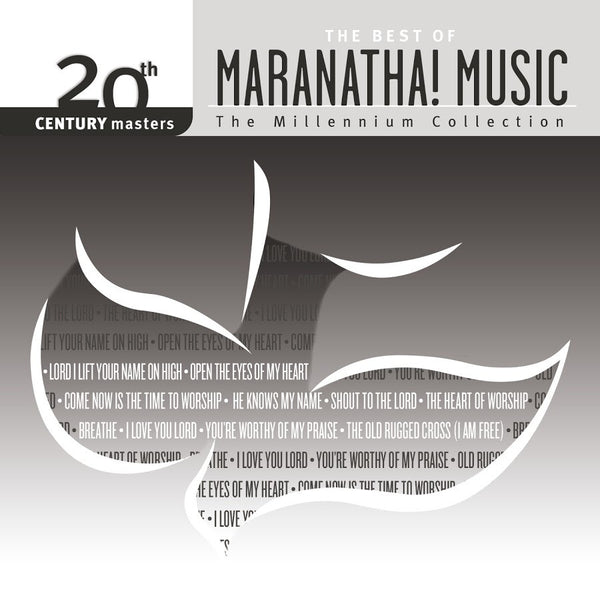 20th Century Masters: The Best of Maranatha! Music