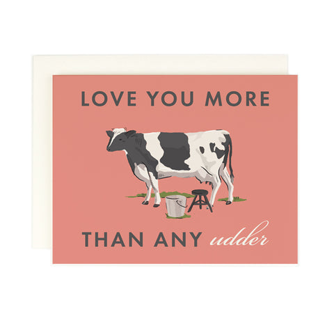 More Than Any Udder