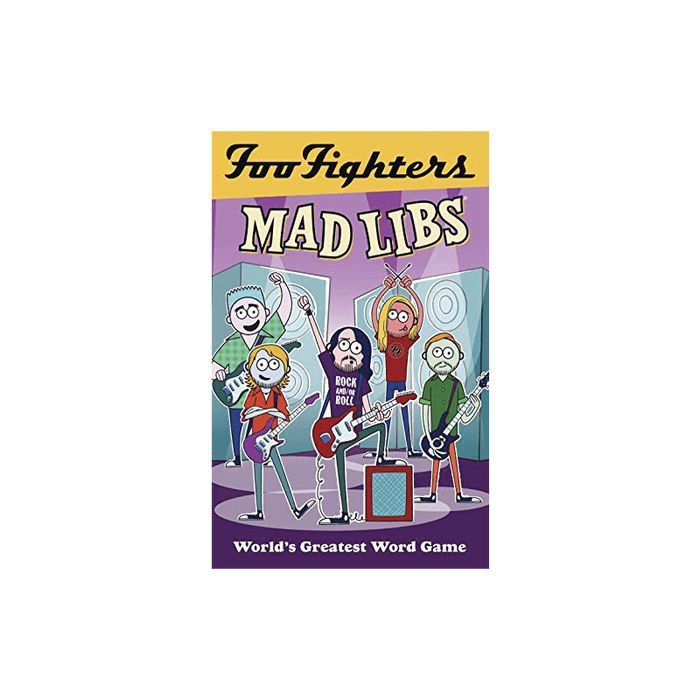 Foo Fighters Mad Libs - Foo Fighters