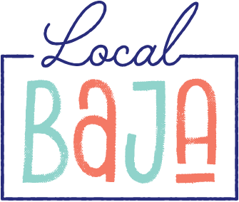 Local Baja - The #1 Resource For Locals & Visitors
