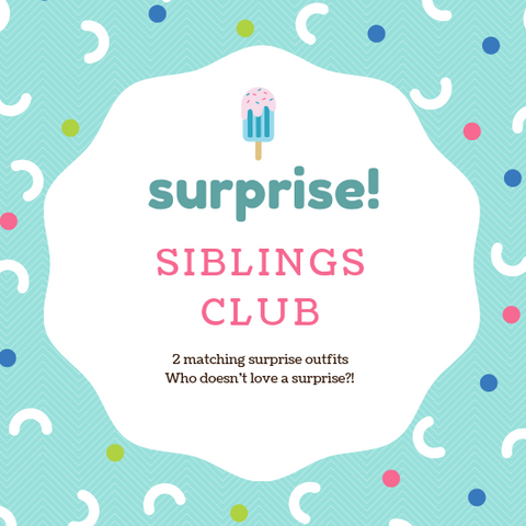 Surprise siblings club