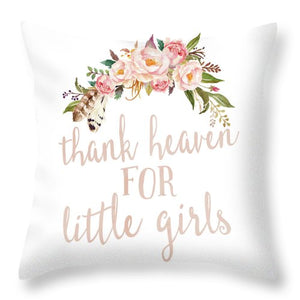 Boho Blush Thank Heaven For Little Girls Nursery Watercolor Decor Throw Pillow Woodland Watercolor Tribal Decor