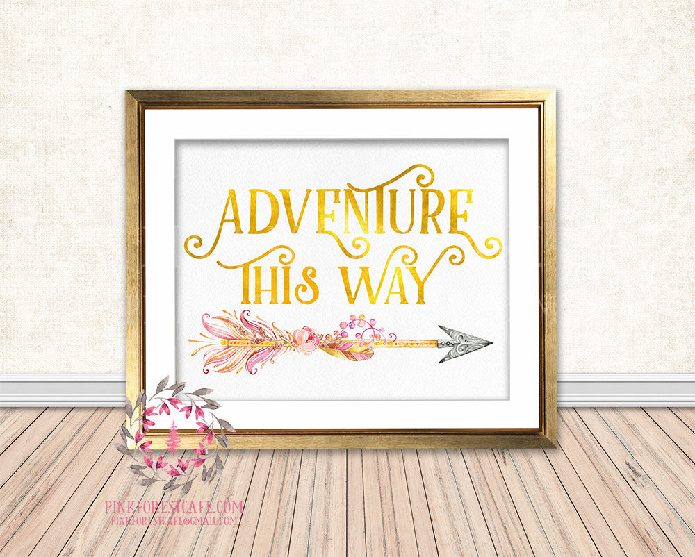 Adventure This Way Gold Foil Boho Tribal Arrow Nursery Baby Girl Room Printable Print Wall Decor