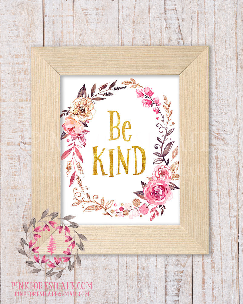 Be Kind Woodland Boho Nursery Decor Baby Girl Wall Art Shower Gift Pink Gold Watercolor Floral Printable Print
