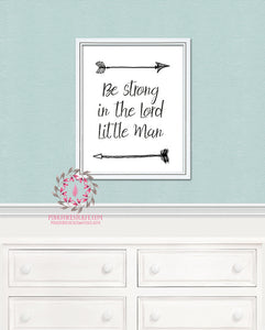 Be Strong In The Lord Little Man Arrow Tribal Printable Print Wall Art Baby Kids Nursery Decor