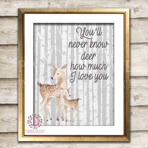 Deer Fawn Birch Trees Woodland Wall Art Print Boho You'll Never Know Dear How Much I Love You Bohemian Garden Floral Nursery Baby Girl Room Playroom Printable Decor