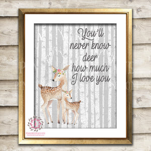 Deer Fawn Woodland Boho Wall Art Print You'll Never Know Dear How Much I Love You Birch Trees Bohemian Floral Nursery Baby Girl Printable Decor