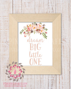 Boho Blush Dream Big Little One Baby Girl Wall Art Print Watercolor Woodland Floral Tribal Nursery Printable Decor