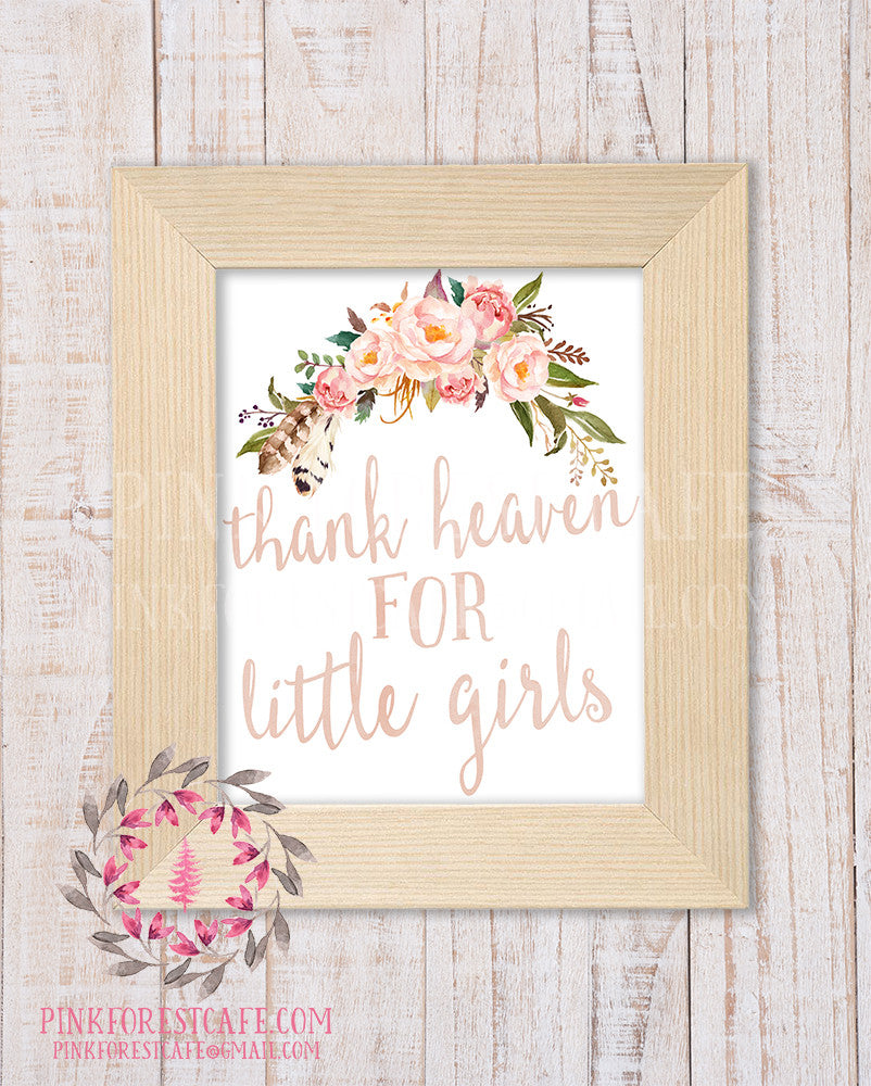 Boho Blush Thank Heaven For Little Girls Watercolor Woodland Floral Tribal Baby Girl Nursery Home Decor Printable Wall Art