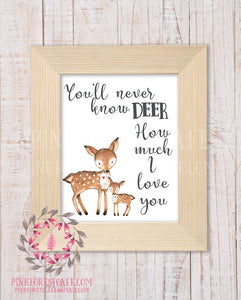Deer Fawn You Are My Sunshine Wall Art Print You'll Never Know How Much I Love You Woodland Printable Nursery Decor