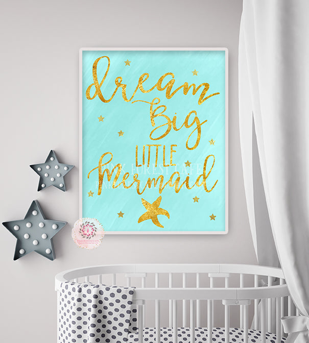 Dream Big Little Mermaid Nursery Baby Girl Nautical Room Printable Print Wall Art Decor