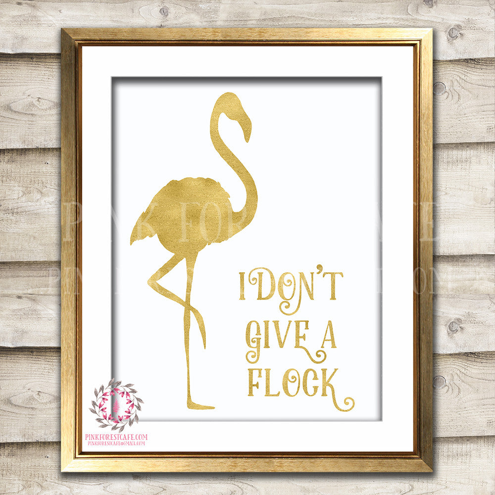 I Don't Give A Flock Gold Flamingo Decor Wall Art Printable Print