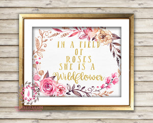 In A Field Of Roses She Is A Wildflower Pink Gold Baby Girl Boho Room Watercolor Floral Printable Wall Art Nursery Print Decor
