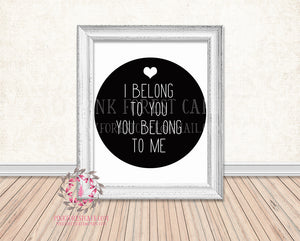 I Belong To You You Belong To Me Lyrics Printable Wall Art Print Home Decor
