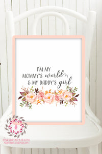 Boho I'm My Mommy's World And My Daddy's Girl Nursery Wall Art Print Watercolor Flowers Floral Bohemian Baby Room Kids Bedroom Decor