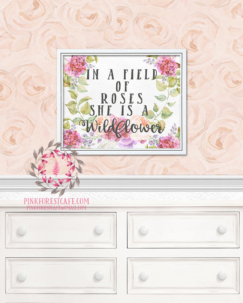 In A Field Of Roses She Is A Wildflower Baby Girl Room Watercolor Floral Printable Wall Art Nursery Home Decor