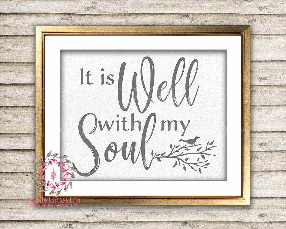 It Is Well With My Soul Bird Printable Print Wall Art Home Decor