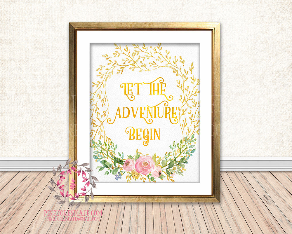 Let The Adventure Begin Gold Foil Boho Woodland Floral Nursery Baby Girl Room Printable Print Wall Decor