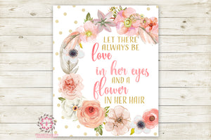 Let There Always Be Love In Her Heart And Flowers In Her Hair Boho Nursery Print Wall Art Watercolor Baby Room Printable Decor