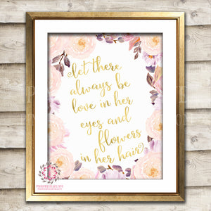 Let There Always Be Love In Her Eyes And Flowers In Her Hair Blush Girl Room Watercolor Printable Wall Art Nursery Print Decor