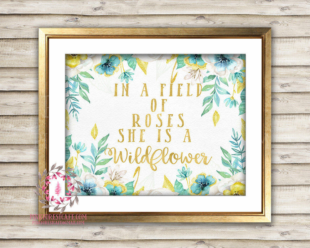 In A Field Of Roses She Is A Wildflower Mint Gold Baby Girl Boho Room Watercolor Floral Printable Wall Art Nursery Print Decor