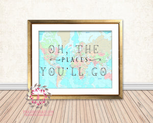 Oh The Places You'll Go World Map Seuss Quote Graduation Printable Wall Art Print Nursery Decor