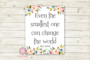 Boho Peter Rabbit Quote Wall Art Print Even The Smallest One Can Change The World Baby Girl Watercolor Floral Nursery Printable Decor