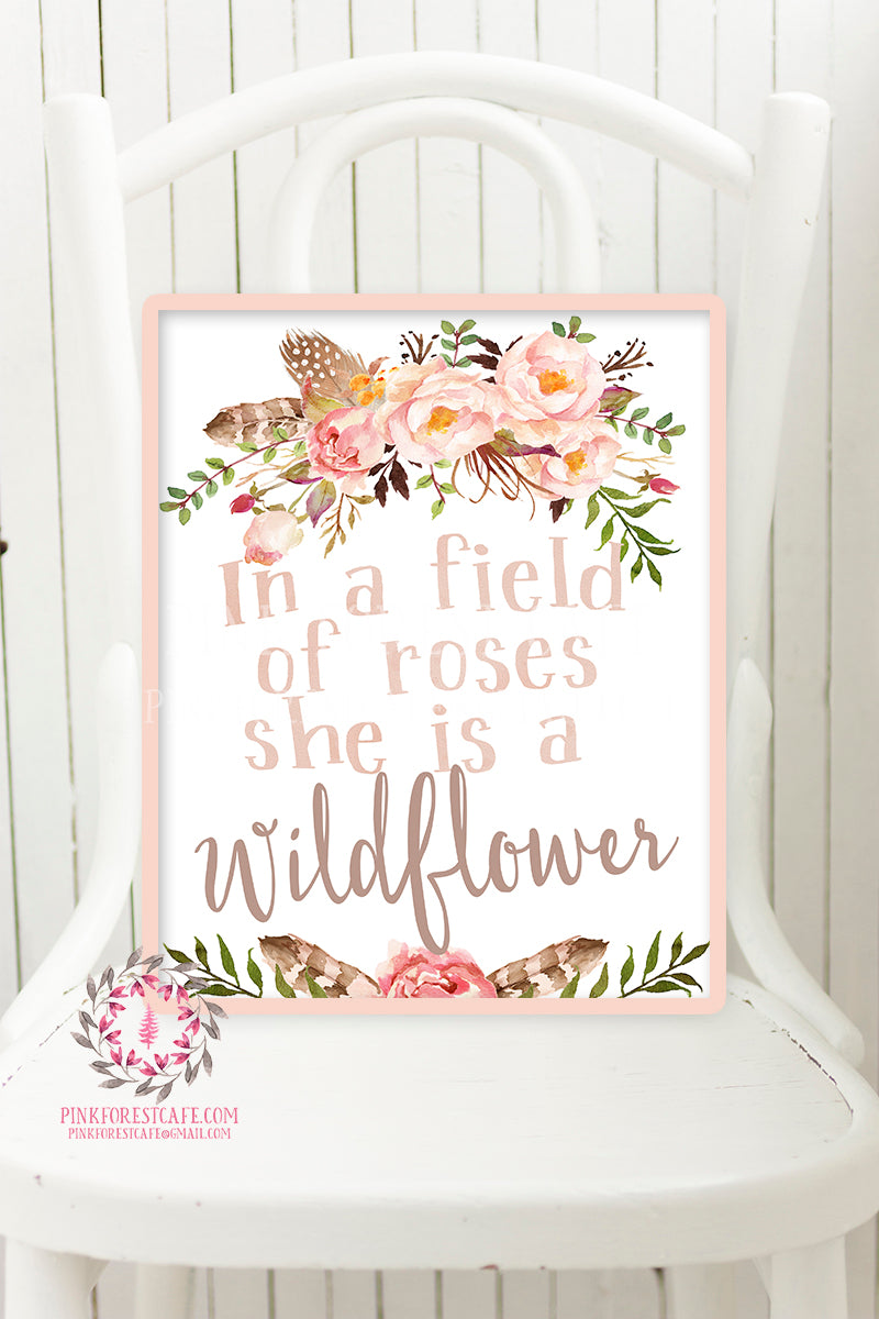 In A Field Of Roses She Is A Wildflower Blush Wall Art Printable Baby Girl Boho Room Watercolor Floral Nursery Decor