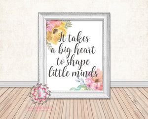 image about It Takes a Big Heart to Shape Little Minds Printable identify It Usually takes A Huge Centre In the direction of Condition Tiny Minds Trainer Daycare Childcare Assistance Present Printable Print Wall Artwork Residence Decor