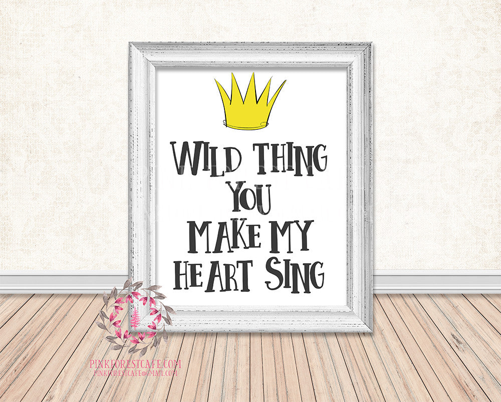Where The Wild Things Are Yellow Crown You Make My Heart Sing Printable Wall Art Print Rustic Woodland Nursery Home Decor