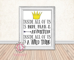 Where The Wild Things Are Inside All Of Us Is Hope And Fear Adventure Wild Thing Printable Wall Art Print Rustic Woodland Nursery Home Decor