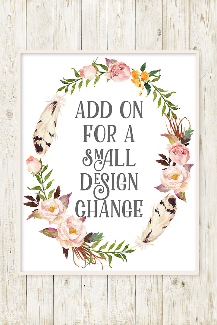 Make A Small Change On My Design - Add On For One Small Design Change From Pink Forest Cafe
