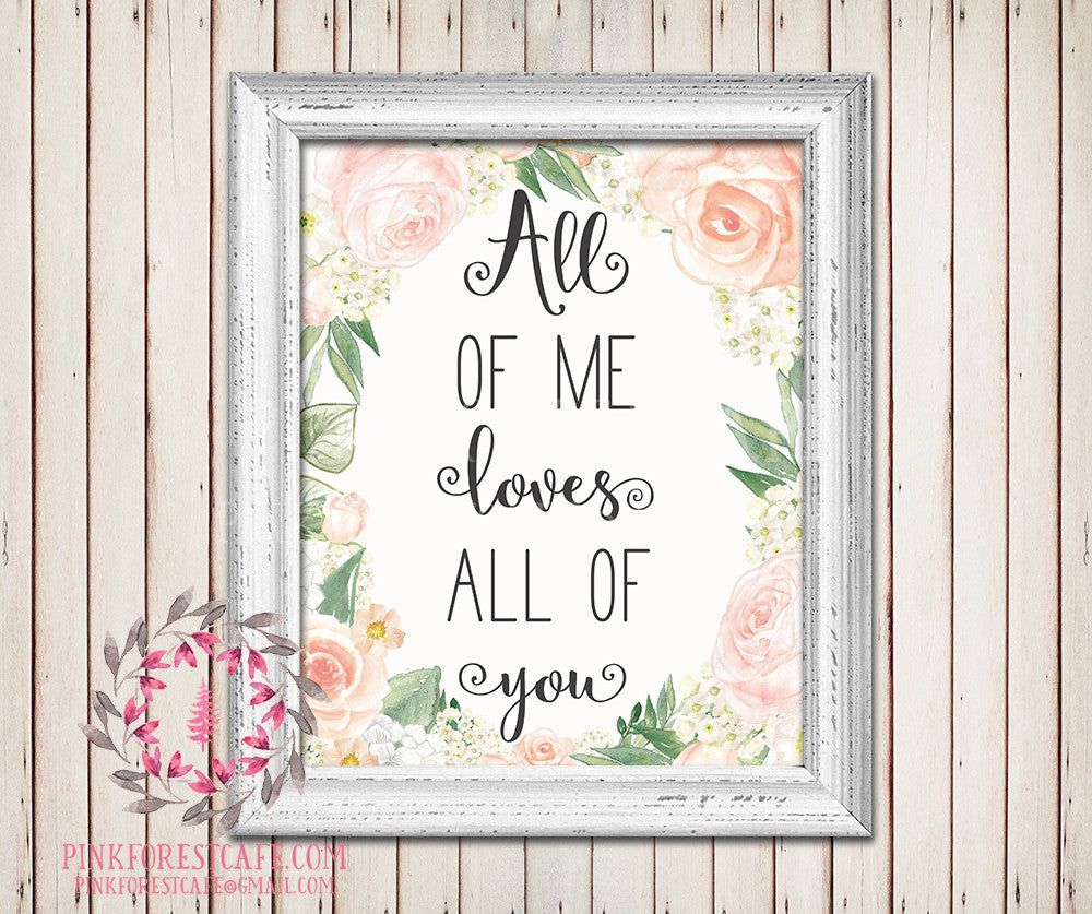 All Of Me Loves All Of You Baby Girl Room Printable Wall Art Nursery Home Decor