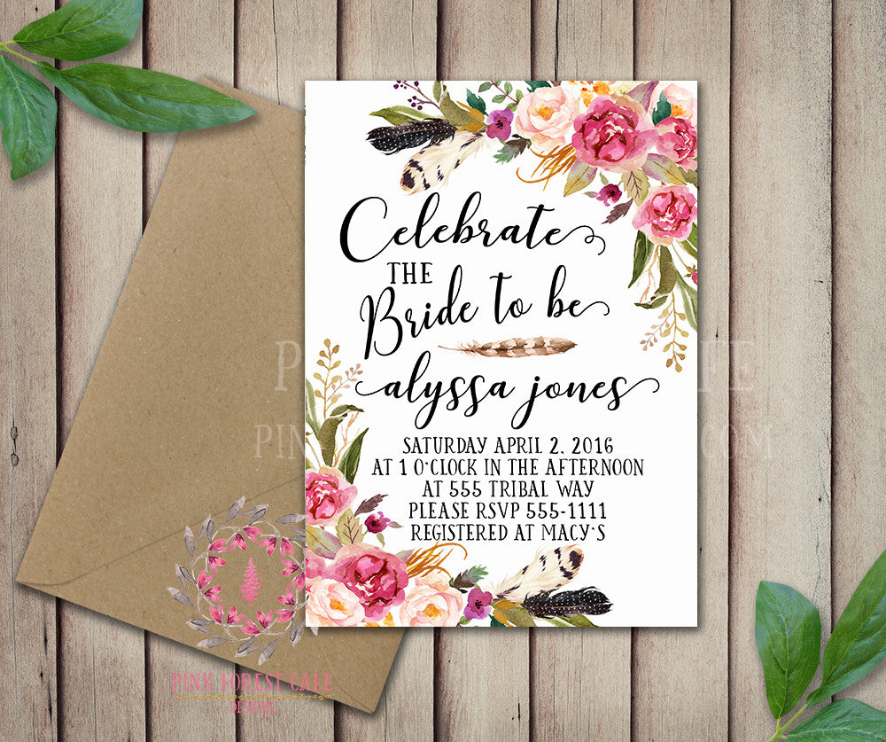 Celebrate The Bride To Be Bridal Shower Birthday Party Wedding Baby Shower Invitation Save The Date Announcement Invite Feathers Tribal Woodland Watercolor Floral Rustic Printable Art Stationery Card