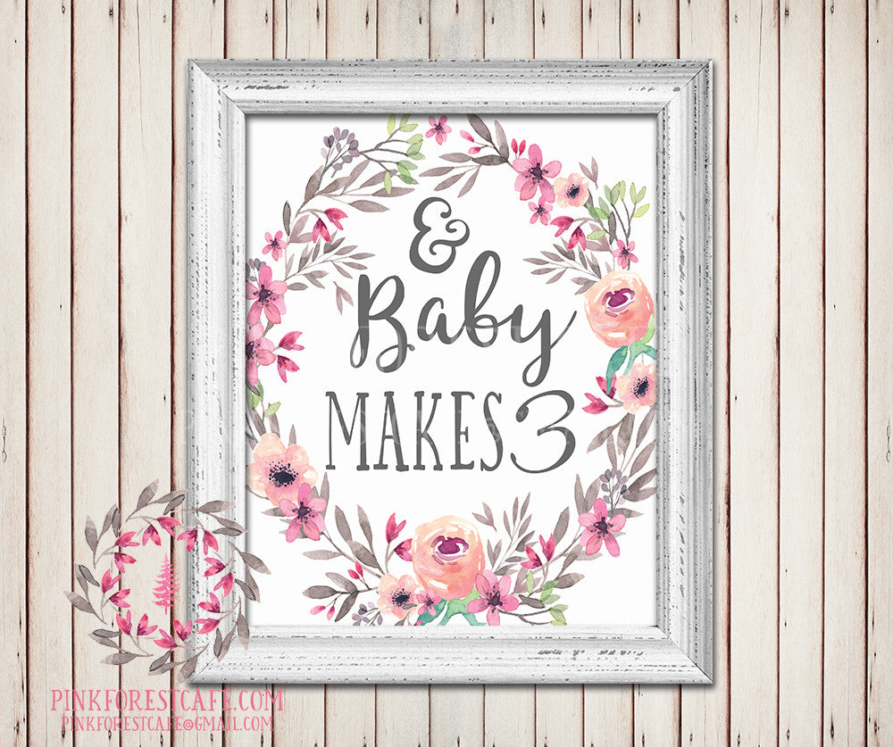 And Baby Makes Three 3 Watercolor Floral Baby Girl Room Printable Wall Art Nursery Home Decor