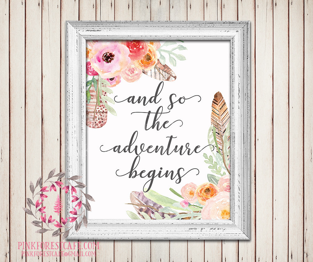 And So The Adventure Begins Boho Feather Wall Art Print Tribal Watercolor Floral Baby Girl Room Printable Nursery Home Decor