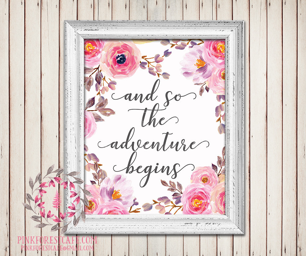 And So The Adventure Begins Pink Flowers Shabby Chic Watercolor Floral Baby Girl Room Printable Wall Art Nursery Home Decor