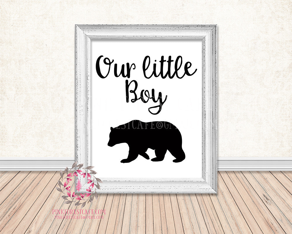 Our Little Boy Bear Black White Rustic Woodland Printable Wall Art Print Nursery Home Decor