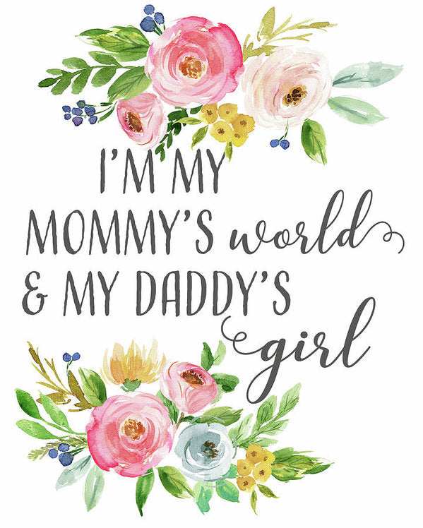 Boho I'm My Mommy's World & My Daddy's Girl Wall Art Print Baby Nursery Decor